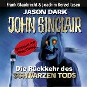 Die Rückkehr des Schwarzen Tods by John Sinclair