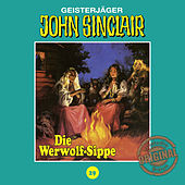 Play & Download Tonstudio Braun, Folge 29: Die Werwolf-Sippe. Teil 1 von 2 by John Sinclair | Napster