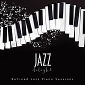 Jazz Delight: Refined Jazz Piano Sessions by Various Artists