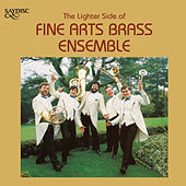 The Lighter Side of Fine Arts Brass Ensemble by Fine Arts Brass Ensemble