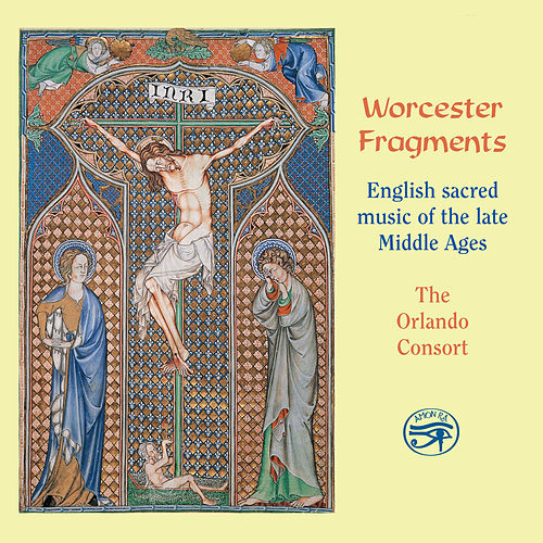 Play & Download Worcester Fragments - English Sacred Music of the Late Middle Ages by The Orlando Consort | Napster