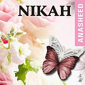 Play & Download Nikah Anasheed by Various Artists | Napster