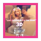 Play & Download She in Love with Snap by 3D | Napster