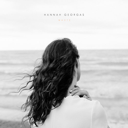 Play & Download Waste by Hannah Georgas | Napster