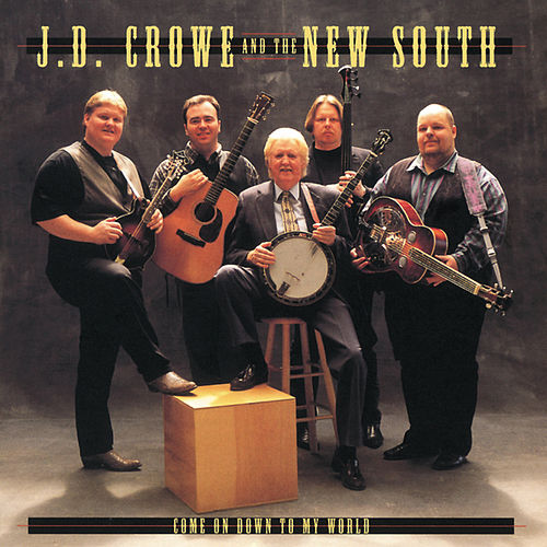 Come On Down To My World by J.D. Crowe
