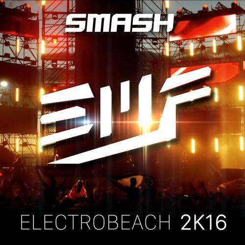 Electrobeach 2K16 (EMF Anthem) von Smash