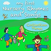 My First Nursery Rhymes And Songs Collection Three by Kidzone