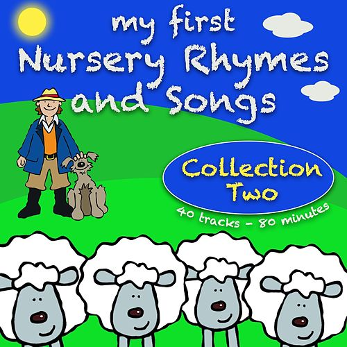 My First Nursery Rhymes and Songs Collection Two by Kidzone
