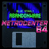 Metrocenter 84 by Blue Stahli