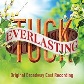 Play & Download Tuck Everlasting (Original Broadway Cast Recording) by Various Artists | Napster