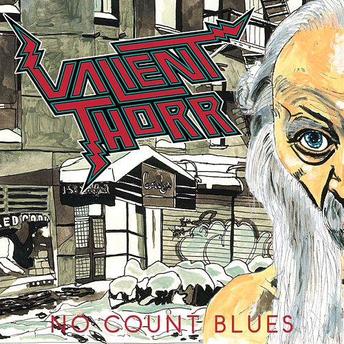 Play & Download No Count Blues by Valient Thorr | Napster