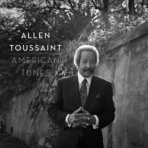 Play & Download American Tunes by Allen Toussaint | Napster