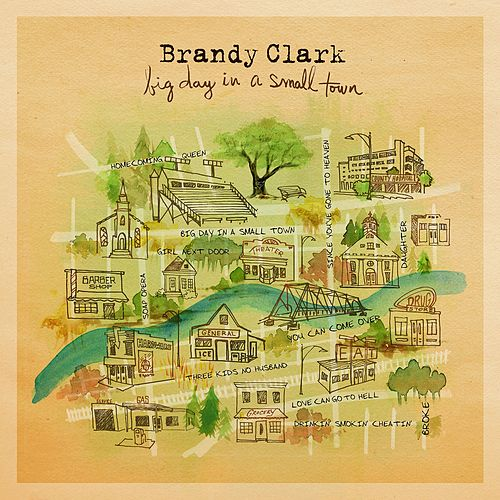 Play & Download Big Day in a Small Town by Brandy Clark | Napster
