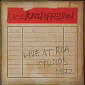 Play & Download Live at RCA Studios 1972 by Kris Kristofferson | Napster