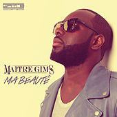 Play & Download Ma beauté by Maître Gims | Napster