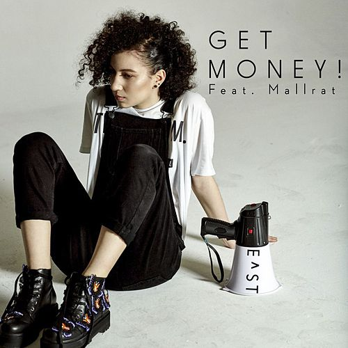 Get Money! (feat. Mallrat) de E^St