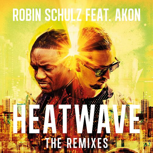 Play & Download Heatwave (feat. Akon) (The Remixes) by Robin Schulz | Napster