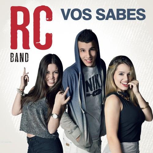 Vos Sabes de RC Band