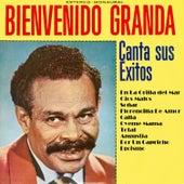 Play & Download Canta Sus Exitos by Bienvenido Granda | Napster