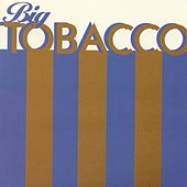 Big Tobacco by Joe Pernice