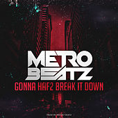 Play & Download Gonna Haf2 Break It Down by LC | Napster