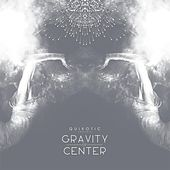 Gravity of Center by Various Artists