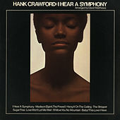 Play & Download I Hear a Symphony by Hank Crawford | Napster
