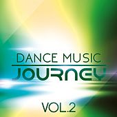 Dance Music Journey, Vol. 2 - EP by Various Artists