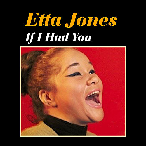 Play & Download If I Had You by Etta Jones | Napster
