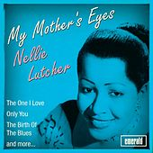 My Mother's Eyes by Nellie Lutcher