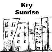 Play & Download Sunrise by The Kry | Napster
