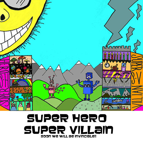 Play & Download Soon We Will Be Invincible! by SUPERHERO | Napster