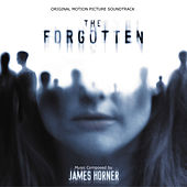 The Forgotten (Original Motion Picture Soundtrack) von James Horner