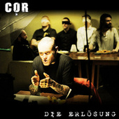 Play & Download Die Erlösung by COR | Napster