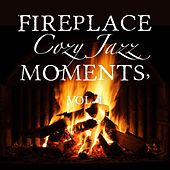 Play & Download Fireplace Cozy Jazz Moments, Vol. 1 by Various Artists | Napster