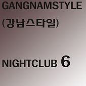 Play & Download Nightclub 6 (144 Radio Edit) by Gangnam Style | Napster