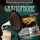 The Golden Age of the Gramophone: The 42 Best Loved Popular Classical Recordings von Various Artists