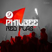Play & Download Red Flag by Phil Bee | Napster