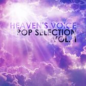 Heaven's Voice: Pop Selection, Vol. 1 by Various Artists