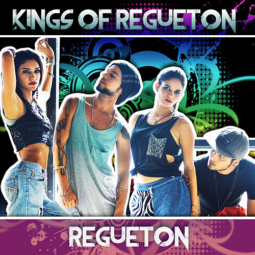 Regueton de Kings of Regueton