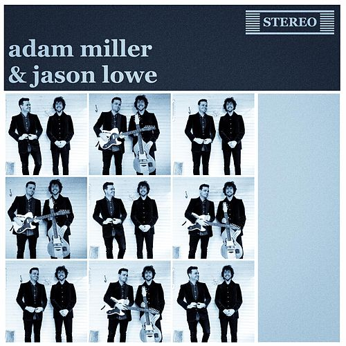 Play & Download Adam Miller & Jason Lowe by Adam Miller | Napster