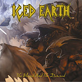 Play & Download The Blessed And The Damned by Iced Earth | Napster