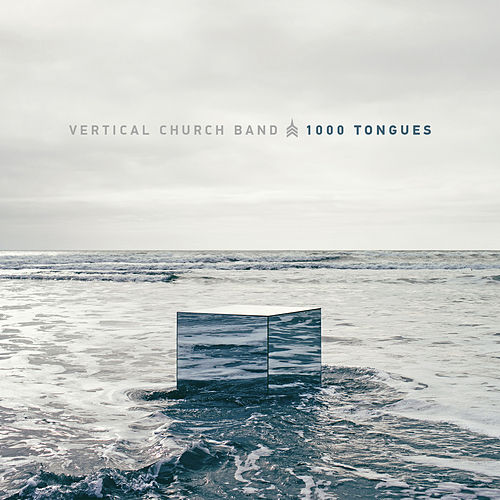 Play & Download 1000 Tongues by Vertical Church Band | Napster