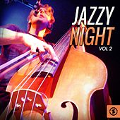 Play & Download Jazzy Night, Vol. 2 by Various Artists | Napster