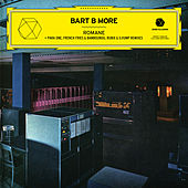 Play & Download Romane - EP by Bart B More | Napster