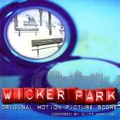 Wicker Park (Original Motion Picture Score) by Cliff Martinez