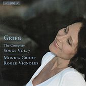 Play & Download GRIEG, E.: Songs (Complete), Vol. 7 (Groop) by Roger Vignoles | Napster