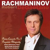 Play & Download Rachmaninov: Piano Concerto No. 2, Rhapsody on a Theme by Paganini by Robert DeGaetano | Napster