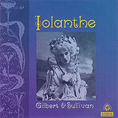 Play & Download Iolanthe by Columbia Light Opera Company | Napster