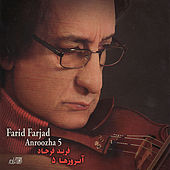 Play & Download Anroozha Vol. 5 by Farid Farjad | Napster